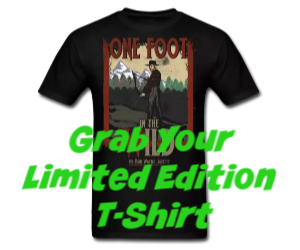 One Foot In The Wild Limited Edition T-Shirt